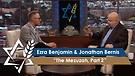 Jonathan Bernis & Ezra Benjamin | The Mezuzah, Part 2