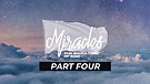 Miracles - The Signature of God - Part Four   Pastor Garry Wiggins